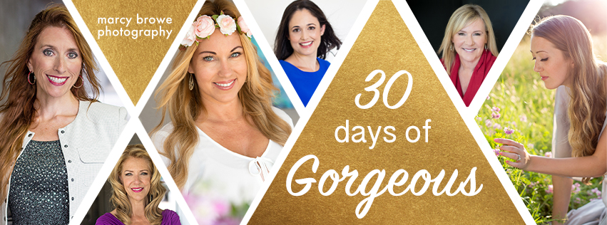 30 Days of Gorgeous